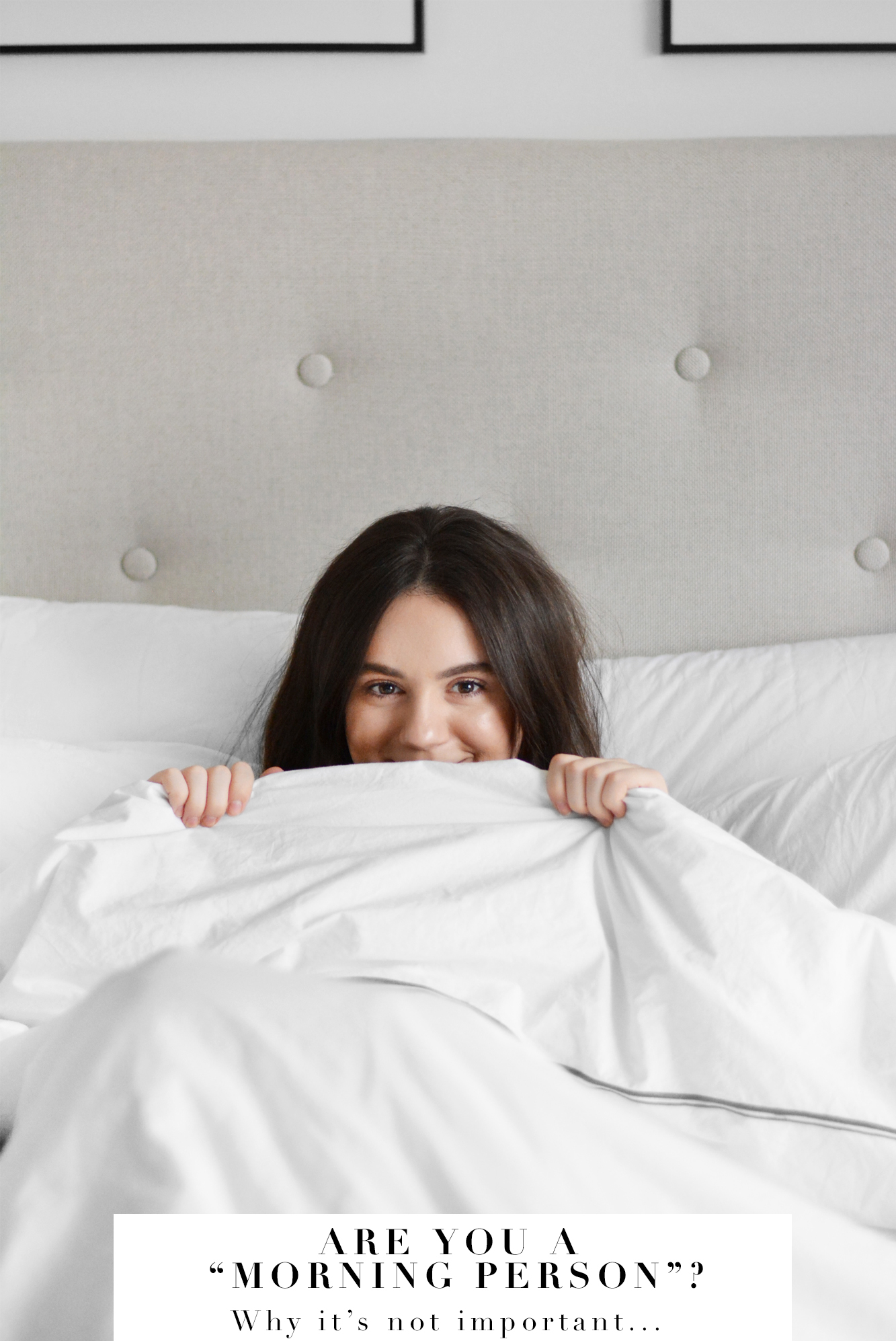 WHY IT'S NOT IMPORTANT TO BE A MORNING PERSON